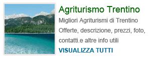Agriturismi in Trentino Alto Adige, vacanze in Montagna